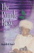 The Purple Rose - Yisrael, Michelle R.