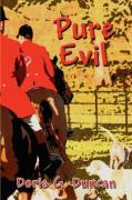 Pure Evil - Duncan, Doris G.