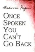 Once Spoken You Can't Go Back - Pagan, Melissa
