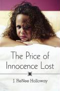 The Price of Innocence Lost - Holloway, J. Renee