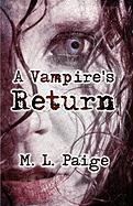 A Vampire's Return - Paige, M. L.