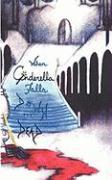 When Cinderella Falls Down Dead: Christina's Journal - Gabe, Joshua; Phoenix, Grayian
