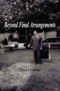 Beyond Final Arrangements - Merde, David