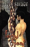 Feral Heat - Savage, Lacey