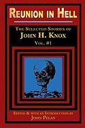 Reunion in Hell - Knox, John H.