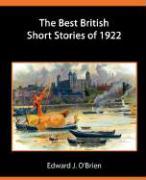 The Best British Short Stories of 1922 - O'Brien, Edward J.