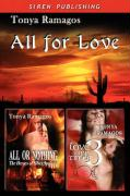 All for Love [ All or Nothing: Love Me Times Three ] - Ramagos, Tonya