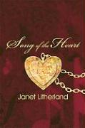 Song of the Heart - Litherland, Janet