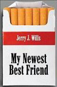 My Newest Best Friend - Wills, Jerry J.