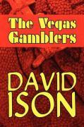 The Vegas Gamblers - Ison, David