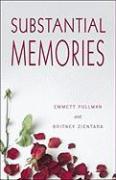 Substantial Memories - Pullman, Emmett; Zientara, Britney