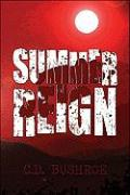 Summer Reign - Bushroe, C. D.