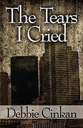 The Tears I Cried - Cinkan, Debbie