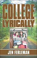 College Lyrically - Ferleman, Jen