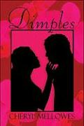 Dimples - Mellowes, Cheryl
