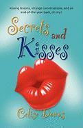 Secrets and Kisses Secrets and Kisses - Downs, Celise