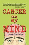 Cancer on My Mind - Kornichuk, Walter
