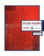 College Algebra 2nd Edition: Lessons - Berisso, Cristina
