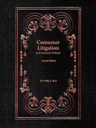 Consumer Litigation and Insurance Defense: Second Edition