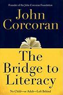Bridge to Literacy - Corcoran, John