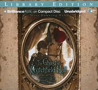 The Ghost of Crutchfield Hall - Hahn, Mary Downing