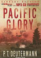 Pacific Glory - Deutermann, P. T.