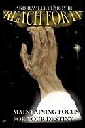 Reach for It! - Clardy Jr, Andrew Lee