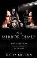 In a Mirror Dimly - Bruton, Oleta