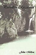 Paradise Regained - Milton, John