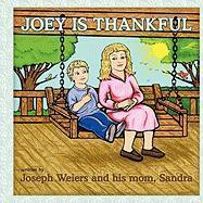 Joey Is Thankful - Weiers, Joseph