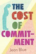 The Cost of Commitment - Blue, Jean