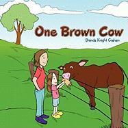 One Brown Cow - Graham, Brenda Knight