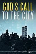 God's Call to the City - Hammond, Mark; Overstreet, Don