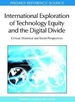 International Exploration of Technology Equity and the Digital Divide: Critical, Historical and Social Perspectives