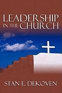 Leadership in the Church - Dekoven, Stan
