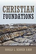 Christian Foundations - Bernier, Ronald