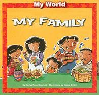 My Family - Rosa-Mendoza, Gladys
