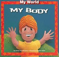 My Body - Rosa-Mendoza, Gladys