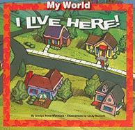 I Live Here! - Rosa-Mendoza, Gladys