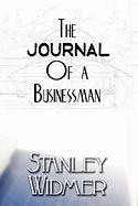 The Journal of a Businessman - Widmer, Stanley