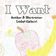 I Want - Galassi, Isabel