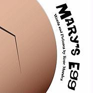 Mary's Egg - Morales, Rose