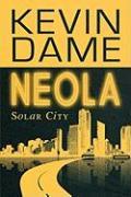 Neola: Solar City - Dame, Kevin