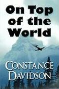 On Top of the World - Davidson, Constance