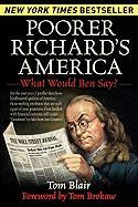 Poorer Richard's America: What Would Ben Say? - Blair, Tom