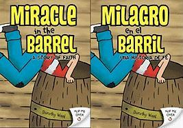 Miracle in the Barrel: A Story of Faith - Ward, Dorothy