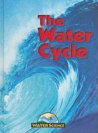 The Water Cycle - Purslow, Frances