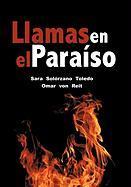 Llamas En El Para So - Toledo, Sara Sol; Von Reit, Omar