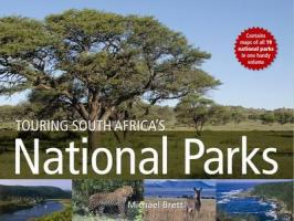 Touring South Africa S National Parks - Brett, Michael