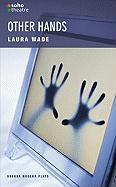 Other Hands - Wade, Laura